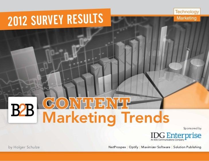 20 12 SURVE Y RESULT S                    Marketing Trends                                         Sponsored byby Holger S...
