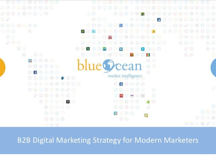 B2B Digital Marketing Strategy for Modern Marketers