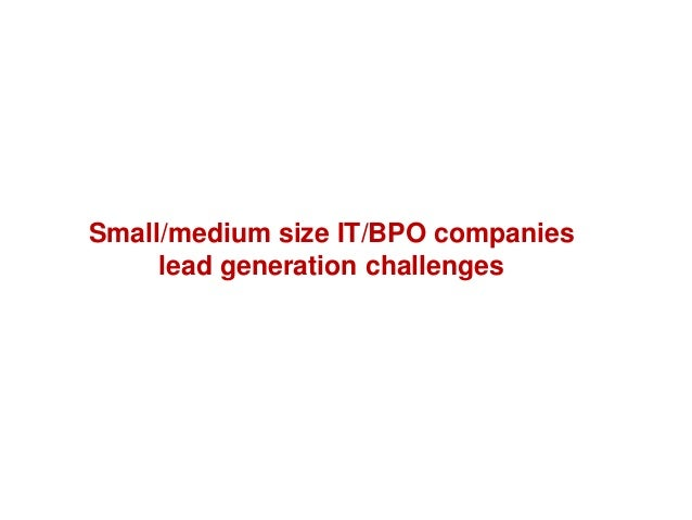 Small/medium size IT/BPO companies lead generation challenges