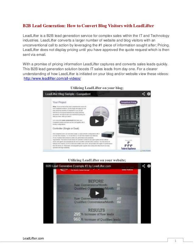LeadLifter.com1B2B Lead Generation: How to Convert Blog Visitors with LeadLifterLeadLifter is a B2B lead generation servic...