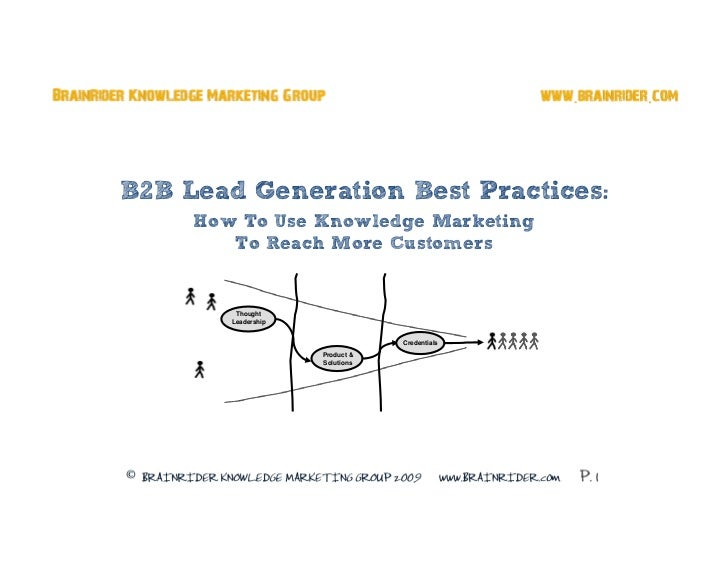 B2B Lead Gen Best Practices - How To Use Knowledge Marketing To Reach More Customers