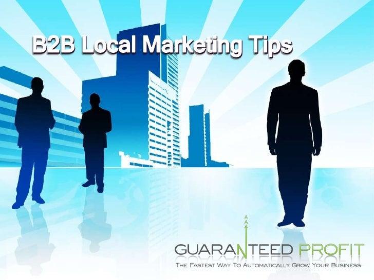 B2B Local Marketing Tips<br />
