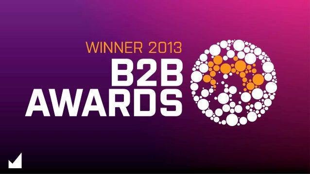 B2B MARKETING AWARDS 21 NOVEMBER 2013