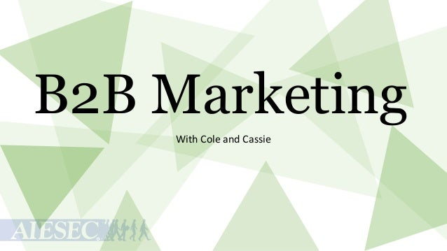 B2B Marketing With Cole and Cassie