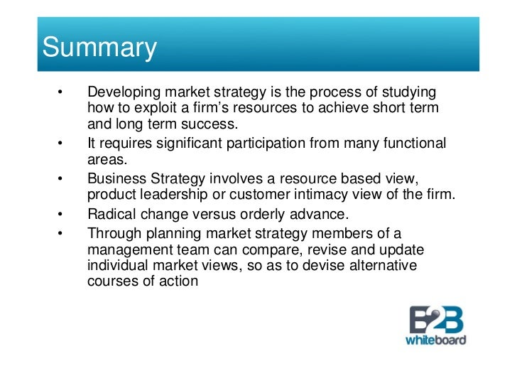 development of marketing strategy Marketing strategy and development in wake of the growing competition, businesses want to be one step ahead of their competition to remain relevant to the market in long term businesses are keenly looking forward towards market expansion by seeking innovations in product, business models and communication processes.
