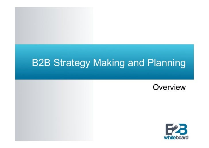 B2B Strategy Making and Planning