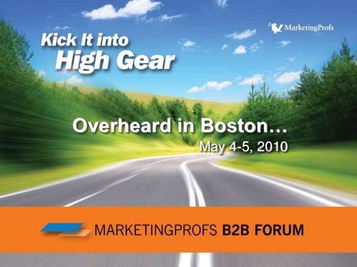 Overheard in Boston…May 4-5, 2010<br />