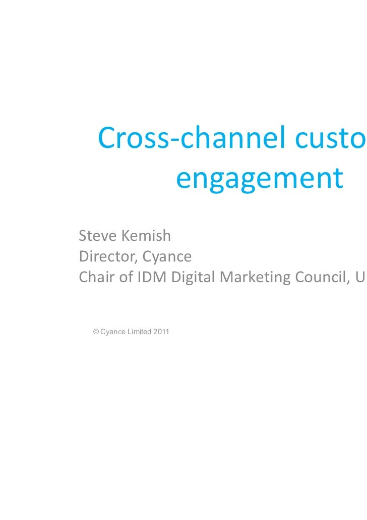 Cross Channel Customer Engagement