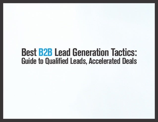 Best B2B Lead Generation Tactics
