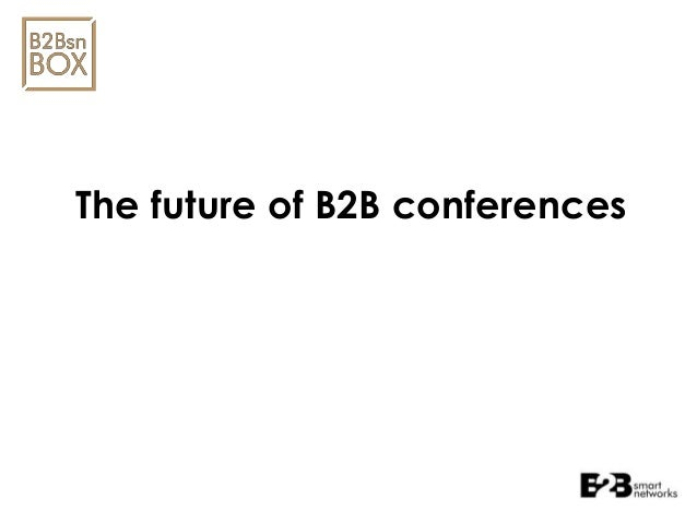 The future of B2B conferences