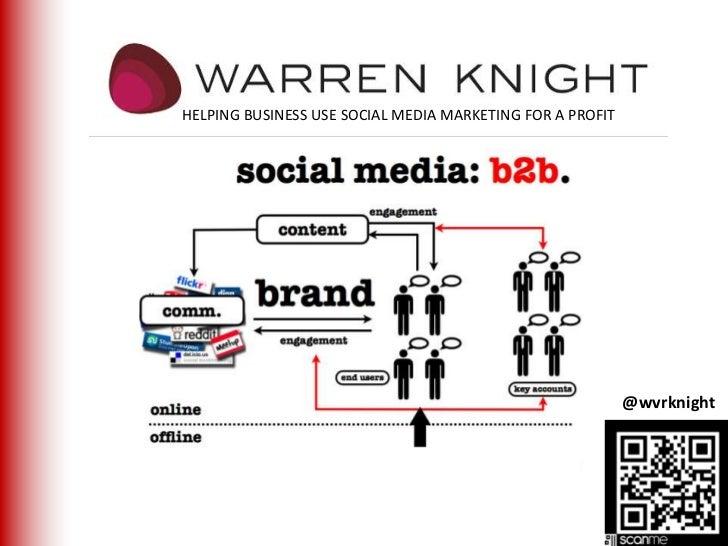 B2B social media marketing warren knight