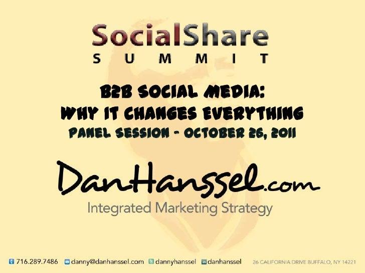 B2 b social media panel   social share summit 10.26.2011.slideshare
