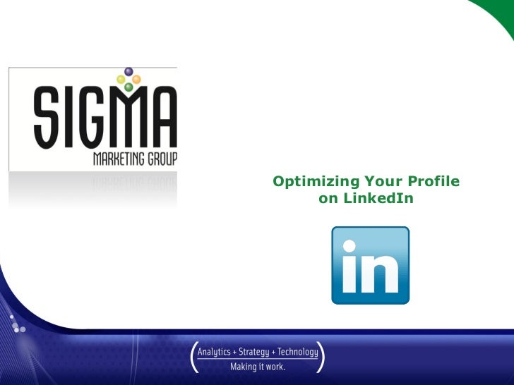 Optimizing Your Profile                   on LinkedIn     March 2010
