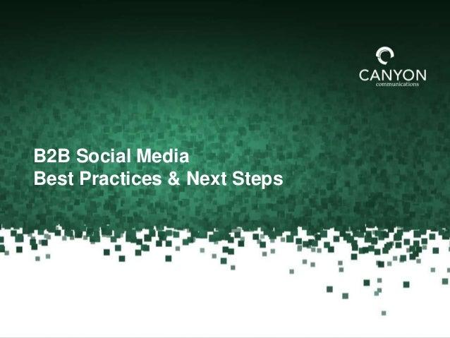 The State of B2B Social Media 2013