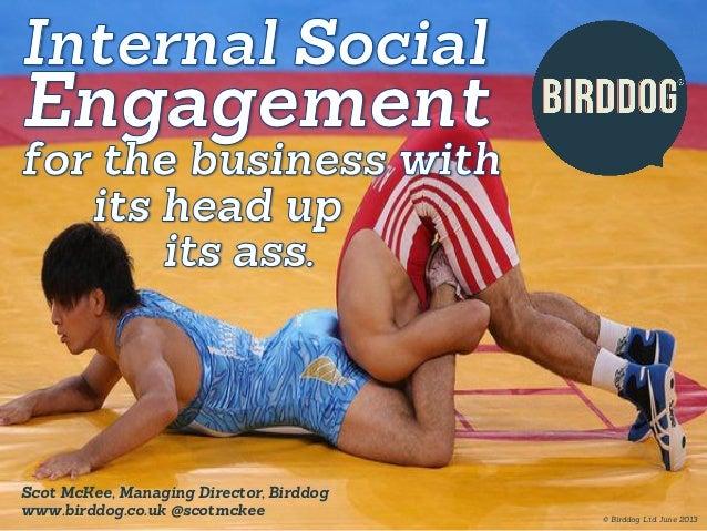 Internal Social Engagement - B2B Marketing Summit 2013 - Scot McKee