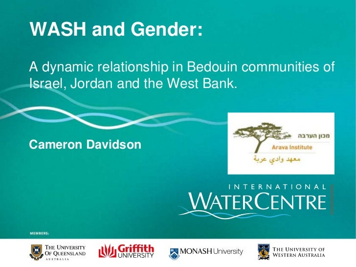WASH and Gender:<br />A dynamic relationship in Bedouin communities of Israel, Jordan and the West Bank. <br />Cameron Dav...