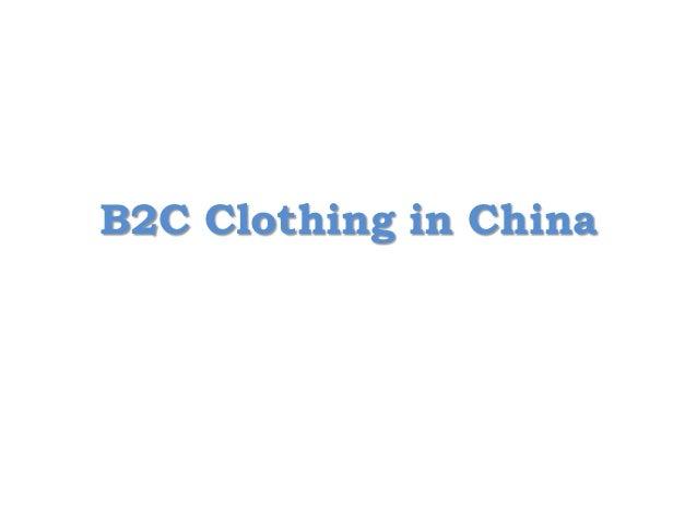 B2C Clothing in China
