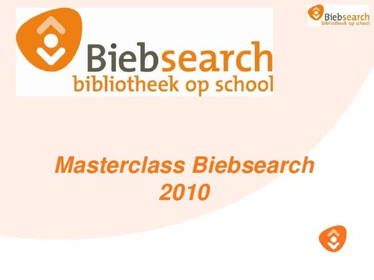 Masterclass Biebsearch2010<br />