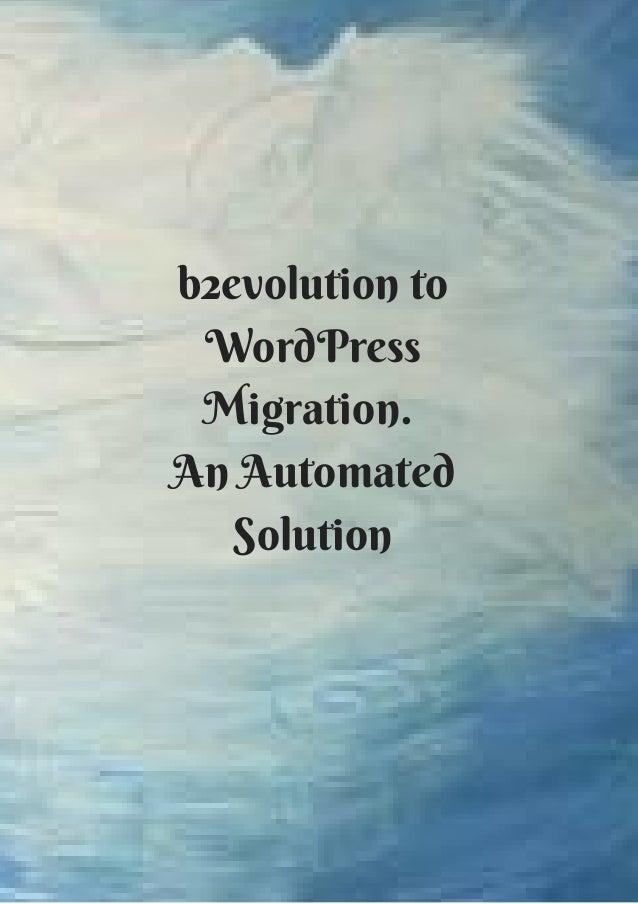 b2evolution to WordPress Migration.