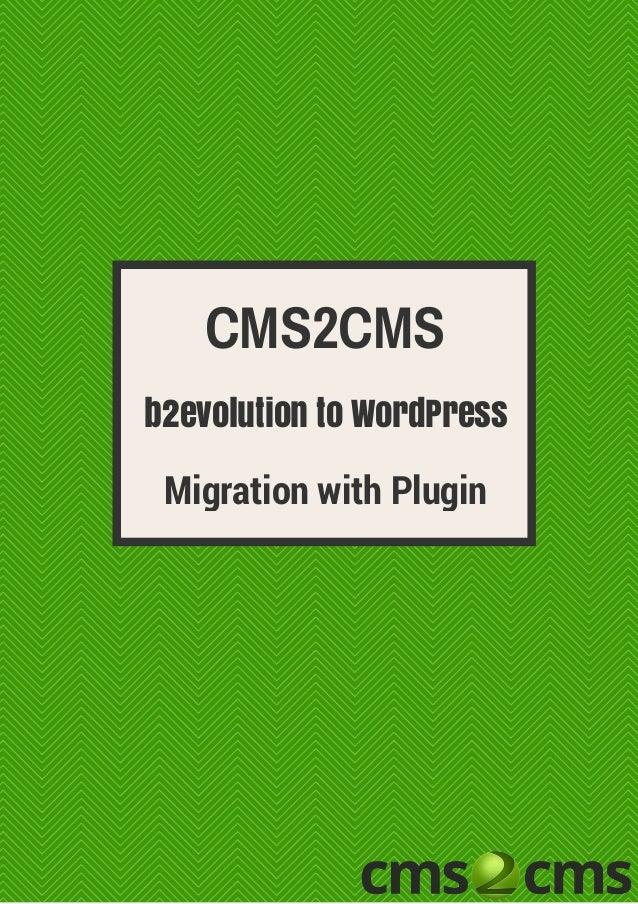b2evolution to WordPress CMS2CMS Migration with Plugin