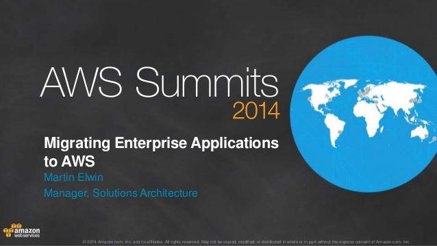 AWS Summit Stockholm 2014 – B2 – Migrating enterprise applications to AWS