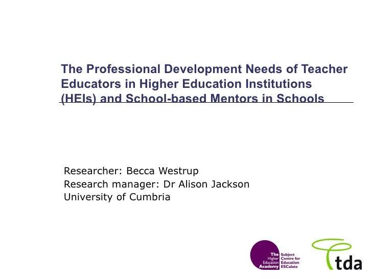 B3 - Alison Jackson & Rebecca Westrup (Cumbria): The Development Needs of Teacher Educators