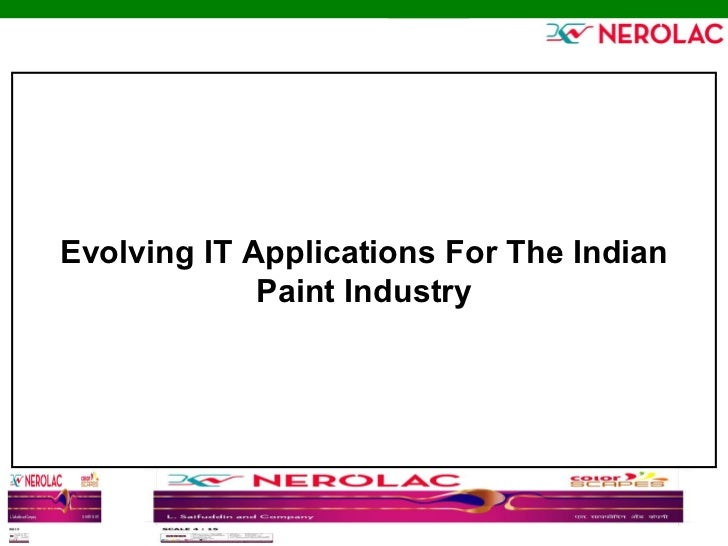Evolving IT Applications For The Indian Paint Industry