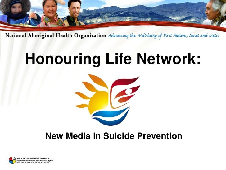 Honouring Life Network:      New Media in Suicide Prevention