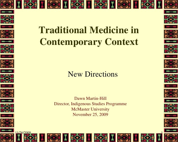 Traditional Medicine in              Contemporary Context                          New Directions                         ...