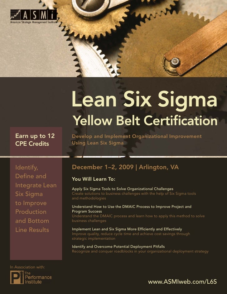 Lean Six Sigma Yellow Belt Certification        Earn up to 12            Develop and Implement Organizational Improvement  ...