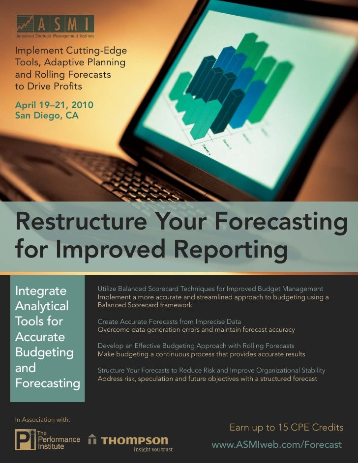 Budgeting and Forecasting 2010: Restructure Your Forecasting for Improved Reporting   Implement Cutting-Edge Tools, Adapti...