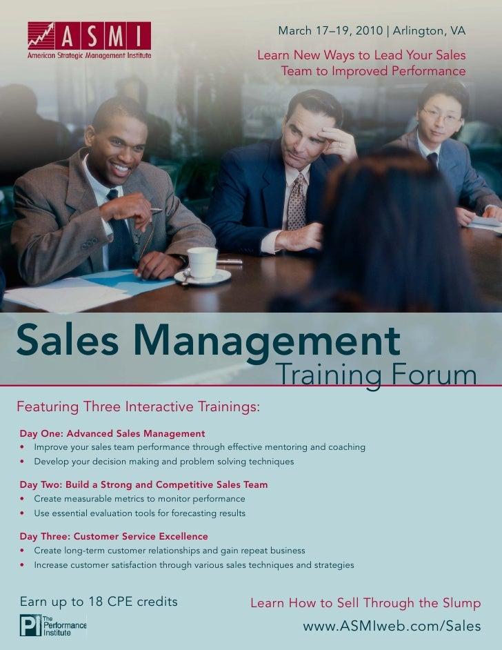 March 17–19, 2010   Arlington, VA                                                          Learn New Ways to Lead Your Sal...
