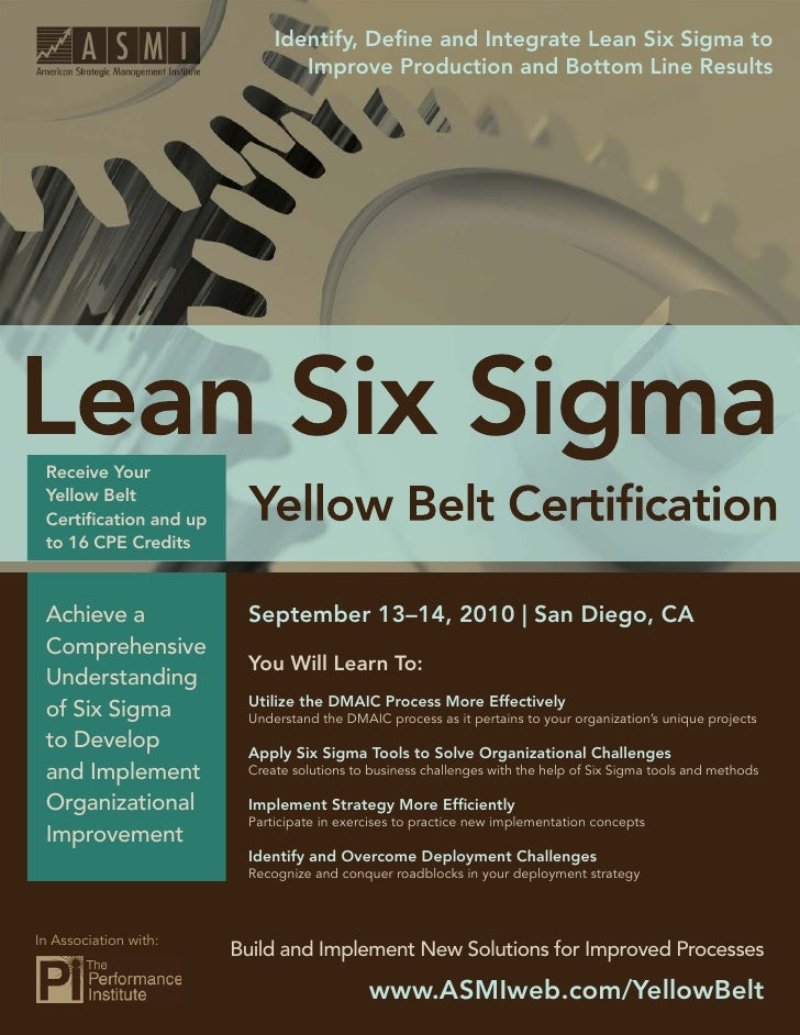 Identify, Define and Integrate Lean Six Sigma to         Lean Six Sigma Yellow Belt Certification                           ...