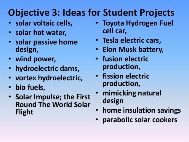 Objective 3 ideas for student projects solar voltaic cells solar