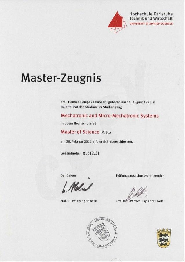 HochschuleKarlsruhe TechnikundWirtschaft UNIVERSITYOFAPPLIEDSCIENCES Master-Zeugnis DerDekan 'y,/6u Prof.Dr.WolfgangHoheis...