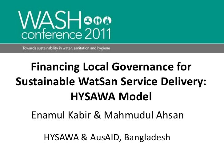 Financing Local Governance for Sustainable WatSan Service Delivery: HYSAWA Model