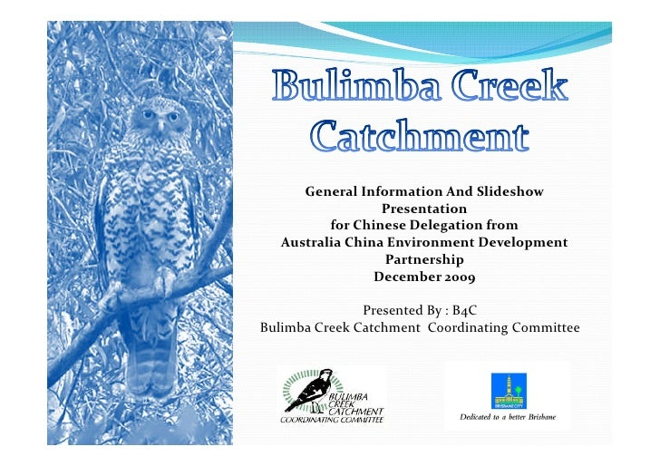 B4 c catchment present chinese delegation dec 09