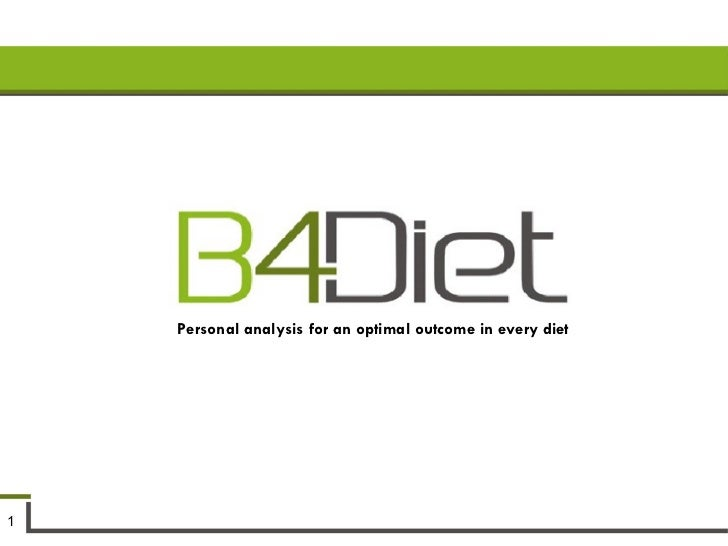 Personal analysis for an optimal outcome in every diet