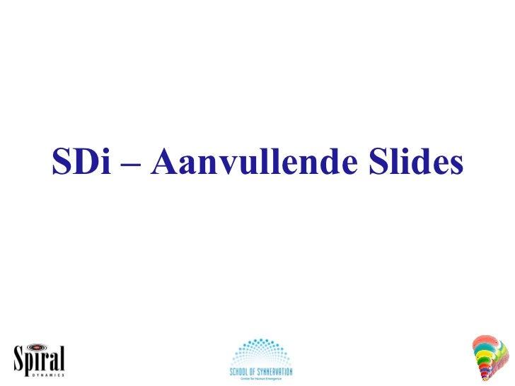 SDi – Aanvullende Slides