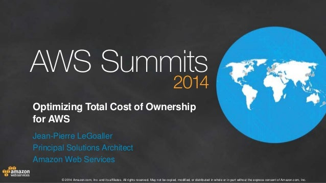 AWS Summit Stockholm 2014 – B5 – The TCO of cloud applications