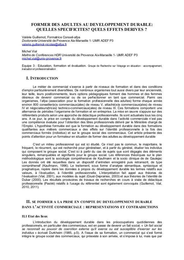 FORMER DES ADULTES AU DEVELOPPEMENT DURABLE: QUELLES SPECIFICITES? QUELS EFFETS DERIVES ? Valérie Guillemot, Formatrice Co...