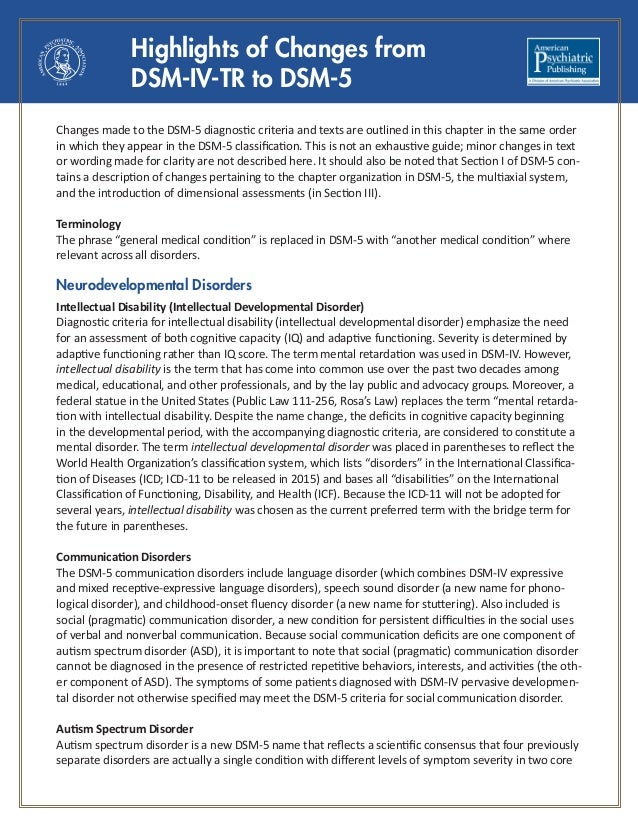 Highlights of Changes from DSM-IV-TR to DSM-5 Changes made to the DSM-5 diagnostic criteria and texts are outlined in ...