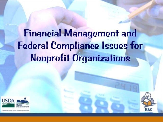 Financial Management andFederal Compliance Issues for   Nonprofit Organizations                    Sharpening Your Income ...