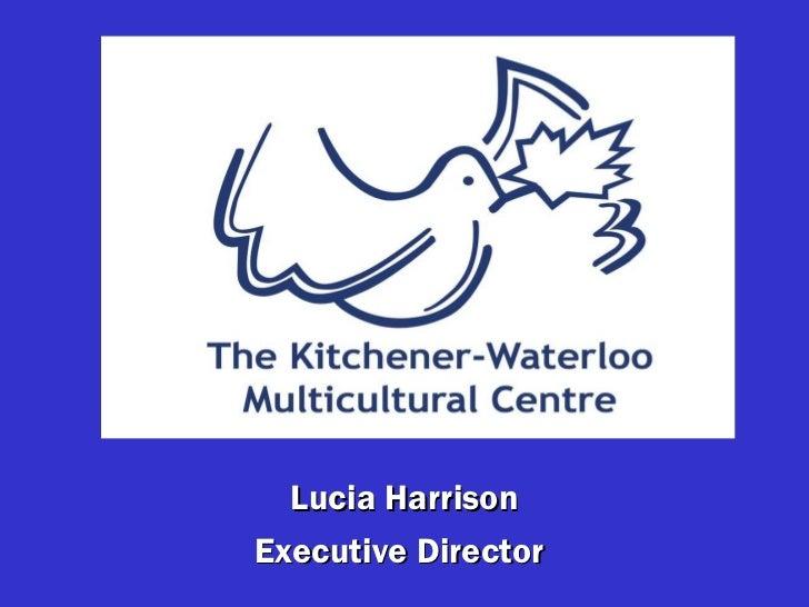 Lucia Harrison Executive Director