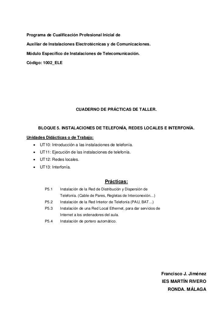 Programa de Cualificación Profesional Inicial deAuxiliar de Instalaciones Electrotécnicas y de Comunicaciones.Módulo Espec...