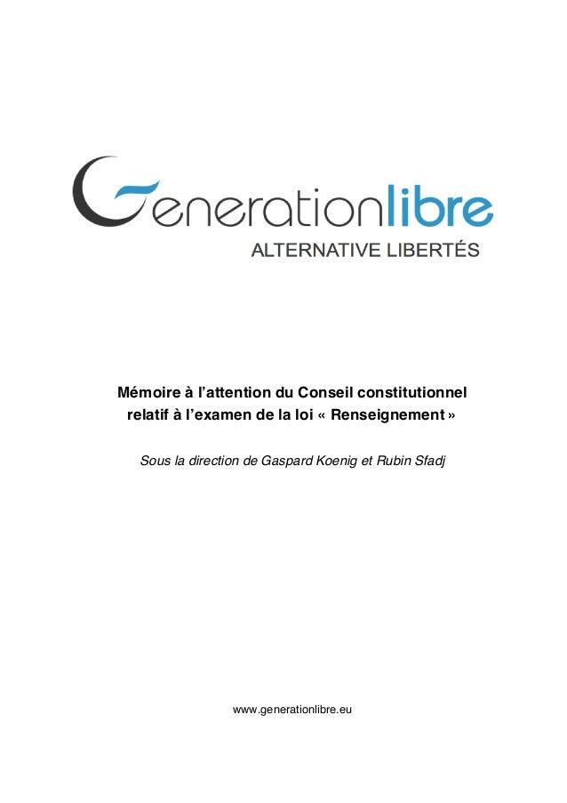 Mémoire à l'attention du Conseil constitutionnel relatif à l'examen de la loi « Renseignement » Sous la direction de Gaspa...