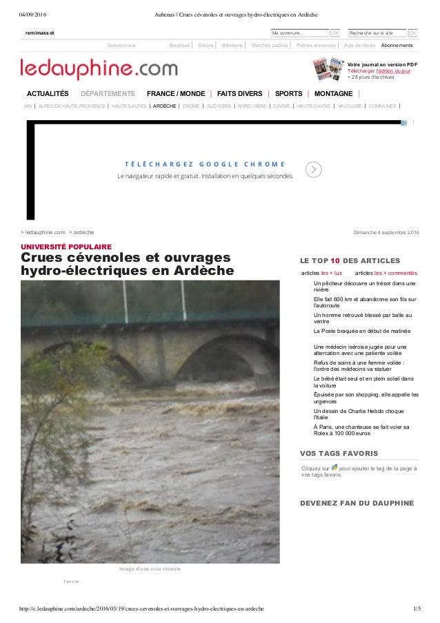 04/09/2016 Aubenas | Crues cévenoles et ouvrages hydro-électriques en Ardèche http://c.ledauphine.com/ardeche/2016/03/19/c...