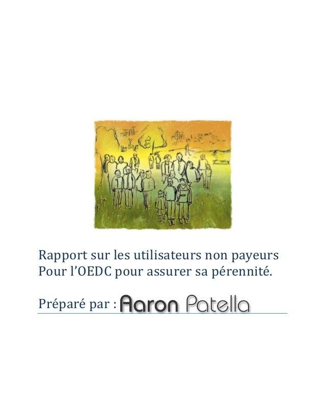 Rapport sur les utilisateurs non payeurs  Pour l'OEDC pour assurer sa pérennité.  Préparé par :