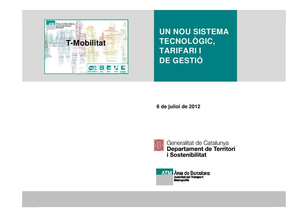 UN NOU SISTEMA  TECNOLÒGIC,  TARIFARI I DE GESTIÓ