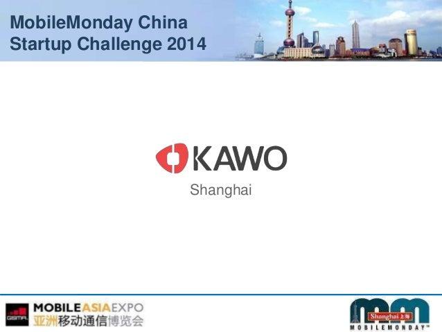 MobileMonday China Startup Challenge 2014 Shanghai